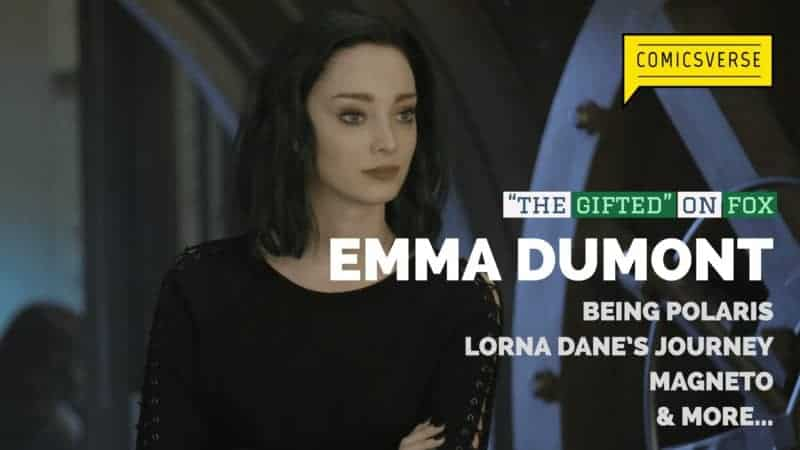 Emma Dumont Interview Polaris aka Lorna Dane The Gifted